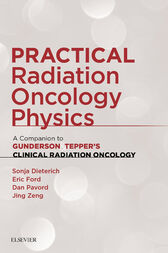 Practical Radiation Oncology Physics E-Book by Sonja Dieterich