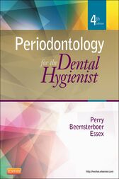 Periodontology for the Dental Hygienist - E-Book by Dorothy A. Perry