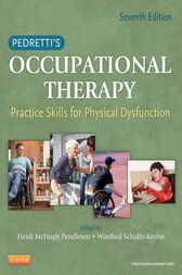 Pedretti's Occupational Therapy by Heidi McHugh Pendleton