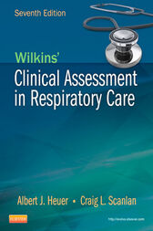 Wilkins' Clinical Assessment in Respiratory Care - E-Book by Al Heuer