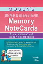 Mosby's OB/Peds & Women's Health Memory NoteCards by JoAnn Zerwekh