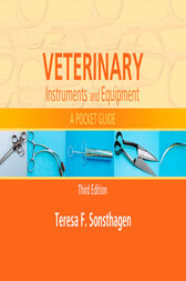 Veterinary Instruments and Equipment - E-Book by Teresa F. Sonsthagen