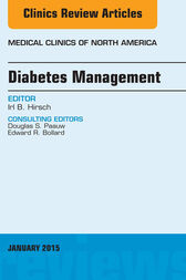 Diabetes Management, An Issue of Medical Clinics of North America, E-Book by Irl B. Hirsch