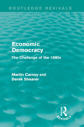 Economic Democracy (Routledge Revivals) by Martin Carnoy