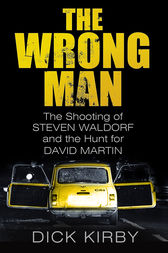 The Wrong Man by Dick Kirby