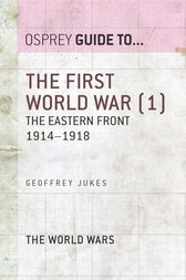 The First World War (1) by Geoffrey Jukes