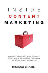 Inside Content Marketing by Theresa Cramer