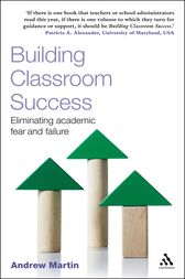 Building Classroom Success by Andrew Martin