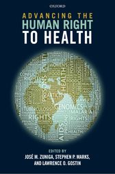 Advancing the Human Right to Health by José M. Zuniga