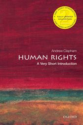 Human Rights: A Very Short Introduction by Andrew Clapham