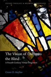 The Vision of Didymus the Blind by Grant D. Bayliss
