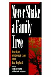 NEVER SHAKE A FAMILY TREE by Martin Greenberg