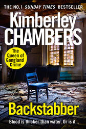 Backstabber: The No. 1 bestseller at her shocking, gripping best – this book has a twist and a sting in its tail! by Kimberley Chambers