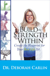 Build the Strength Within by Deborah Carlin