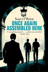 Once Again Assembled Here by Sean O'Brien