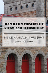 Hamilton Museum of Steam and Technology by John Goddard