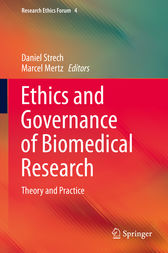 Ethics and Governance of Biomedical Research by Daniel Strech