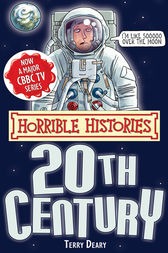 Horrible Histories: Twentieth Century by Terry Deary
