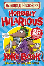 Horrible Histories: Horribly Hilarious Joke Book by Terry Deary