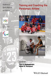 Training and Coaching the Paralympic Athlete by Yves C. Vanlandewijck