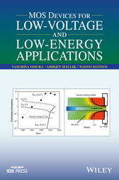 MOS Devices for Low-Voltage and Low-Energy Applications by Yasuhisa Omura