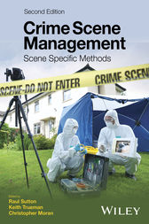 Crime Scene Management by Raul Sutton