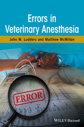 Errors in Veterinary Anesthesia by John W. Ludders