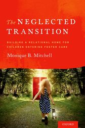 The Neglected Transition by Monique B. Mitchell