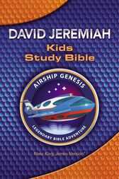 NKJV: Airship Genesis Kids Study Bible by David Jeremiah