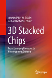 3D Stacked Chips by Ibrahim (Abe) M. Elfadel