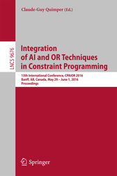 Integration of AI and OR Techniques in Constraint Programming by Claude-Guy Quimper