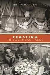 Feasting in Southeast Asia by Brian Hayden