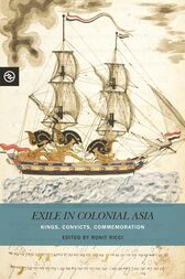 Exile in Colonial Asia by Ronit Ricci