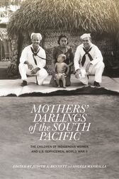 Mothers' Darlings of the South Pacific by Judith A. Bennett