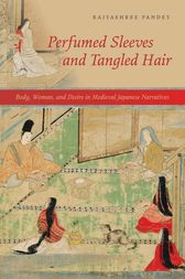 Perfumed Sleeves and Tangled Hair by Rajyashree Pandey