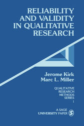 Reliability and Validity in Qualitative Research by Jerome Kirk