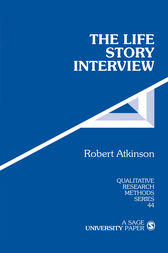 The Life Story Interview by Robert G. Atkinson