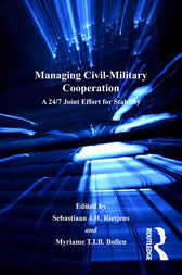 Managing Civil-Military Cooperation by Myriame T.I.B. Bollen