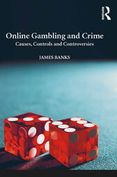 Online Gambling and Crime by James Banks