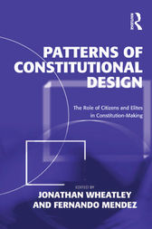 Patterns of Constitutional Design by Jonathan Wheatley
