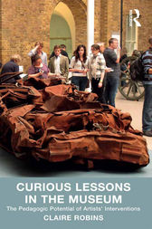 Curious Lessons in the Museum by Claire Robins