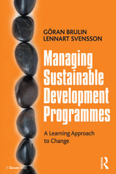 Managing Sustainable Development Programmes by Gran Brulin