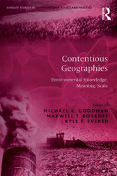 Contentious Geographies by Maxwell T. Boykoff