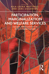 Participation, Marginalization and Welfare Services by Aila-Leena Matthies