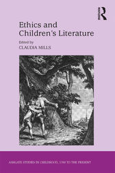 Ethics and Children's Literature by Claudia Mills