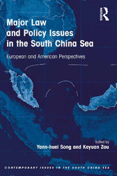 Major Law and Policy Issues in the South China Sea by Yann-huei Song