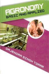 Agronomy Basic and Applied by Gajendra Singh Tomar