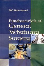 Fundamentals of General Veterinary Surgery by Dr. Md. Moin Ansari