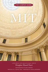 MIT by Douglass Shand-Tucci
