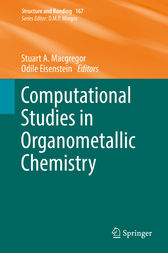 Computational Studies in Organometallic Chemistry by Stuart A. Macgregor